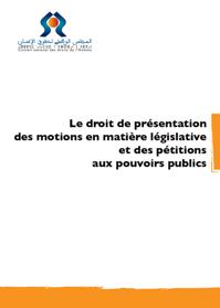 Droit de présentation des motions en matière législative et des pétitions aux pouvoirs publics